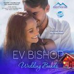 Wedding Bands, Ev Bishop