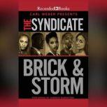 The Syndicate, Brick