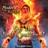 On the Lost Continent, Andrew Novak