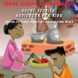 Indian Classic Tales Vol 2 Short Stories Audiobook for Kids, Innofinitimo Media