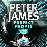 Perfect People, Peter James