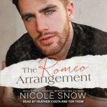 The Romeo Arrangement, Nicole Snow