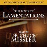 Lamentations: An Expositional Commentary , Chuck Missler
