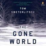 The Gone World, Tom Sweterlitsch