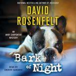 Bark of Night, David Rosenfelt