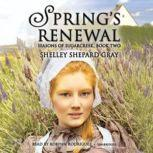 Spring's Renewal Seasons of Sugarcreek, Book Two, Shelley Shepard Gray