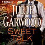 Sweet Talk, Julie Garwood