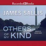 Others of My Kind, James Sallis
