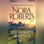 Unfinished Business A Selection from Home at Last, Nora Roberts