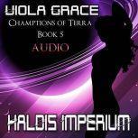 Haldis Imperium, Viola Grace