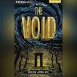 The Void, J. D. Horn