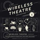 The Wireless Theatre Collection, Vol. 1, the Wireless Theatre Company