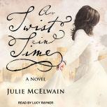 A Twist in Time, Julie McElwain