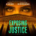 Exposing Justice, Misty Evans; Adrienne Giordano