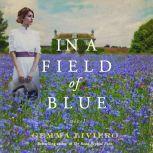 In a Field of Blue A Novel, Gemma Liviero