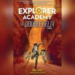 Explorer Academy The Double Helix, Trudi Trueit