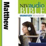 Dramatized Audio Bible - New International Version, NIV: (29) Matthew, Zondervan