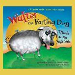 Walter the Farting Dog: Trouble At the Yard Sale, William Kotzwinkle
