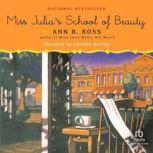 Miss Julia's School of Beauty, Ann B. Ross