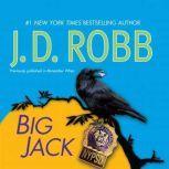 Big Jack, J. D. Robb