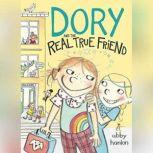 Dory and the Real True Friend, Abby Hanlon
