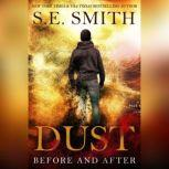 Dust Before and After, S.E. Smith