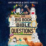 Big Book of Bible Questions, The, Amy Parker