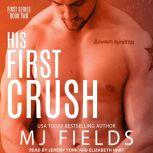 His First Crush Logan's Story, MJ Fields
