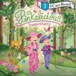 Pinkalicious: Treasuretastic, Victoria Kann