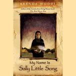 My Name Is Sally Little Song, Brenda Woods