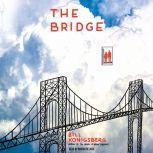 The Bridge, Bill Konigsberg