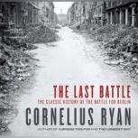 The Last Battle, Cornelius Ryan