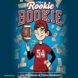 The Rookie Bookie, L. Jon Wertheim