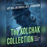 The Kolchak Collection, Jeff Rice; Joe Gentile; C. J.  Henderson