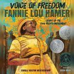 Voice of Freedom Fannie Lou Hamer - Spirit of the Civil Rights Movement, Carole Boston Weatherford