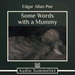Some Words with a Mummy, Edgar Allan Poe