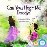 Can You Hear Me, Daddy?, Y. Y. Chan