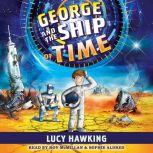 George and the Ship of Time, Lucy Hawking