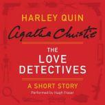 The Love Detectives A Harley Quin Short Story