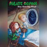 Ahoy, Ghost Ship Ahead! #2, Brian James