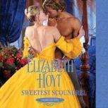 Sweetest Scoundrel, Elizabeth Hoyt