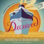 Deceived, Patricia H. Rushford