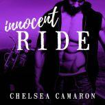 Innocent Ride, Chelsea Camaron