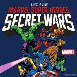 Marvel Super Heroes Secret Wars, Alex Irvine