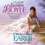 If Wishes Were Earls Rhymes With Love, Elizabeth Boyle