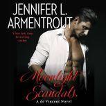 Moonlight Scandals A de Vincent Novel, Jennifer L. Armentrout