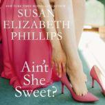 Ain't She Sweet?, Susan Elizabeth Phillips