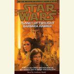 Star Wars: Planet of Twilight, Barbara Hambly