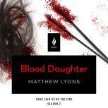 Blood Daughter A Short Horror Story, Matthew Lyons