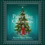 The Paper Bag Christmas, Kevin Alan Milne